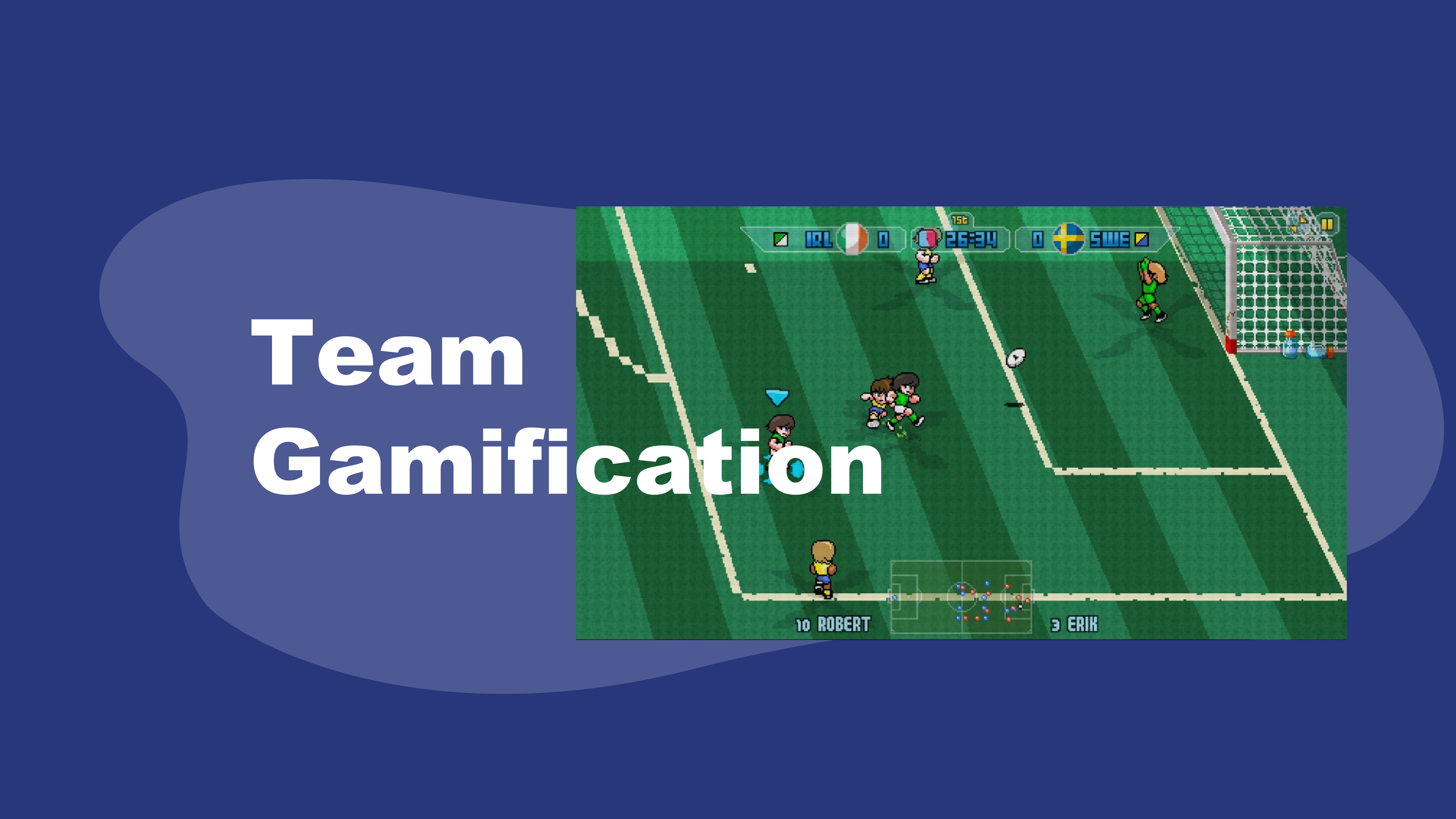 Team Gamification